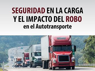 Seguridad en la carga y el impacto del robo en el autotransporte