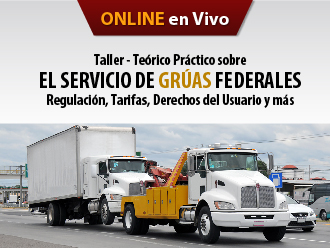 Taller - Teórico Práctico sobre el servicio de grúas Federales Regulación, Tarifas, Derechos del Usuario y más
