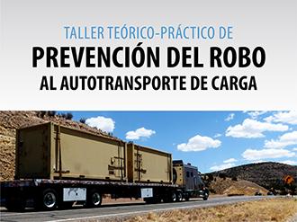Taller Teórico-Práctico de Prevención del Robo al Autotransporte de Carga