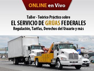 Taller Teórico-Práctico sobre el Servicio de Grúas Federales: regulación, tarifas, derechos del usuario y más (Online)