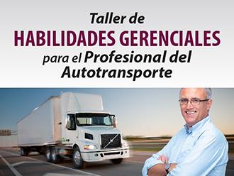Taller de Habilidades Gerenciales para el Profesional del  Autotransporte
