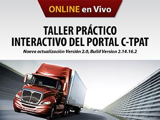 Taller práctico interactivo del portal C-TPAT-Nueva actualización versión 2.0, Build version 2.14.16.2 (Online)