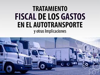 Tratamiento fiscal de los gastos en el autotransporte y otras implicaciones
